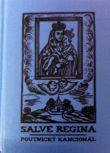 Poutnický kancionál (2.vyd) - Salve regina