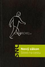 Nový zákon - Slovo na cestu - překlad Slovo na cestu