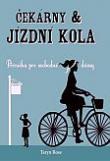 Čekárny a jízdní kola - Příručka pro svobodné dámy