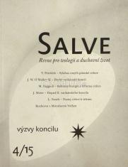 Salve - Revue pro teologii a duchovní život 4/15 - Výzvy koncilu