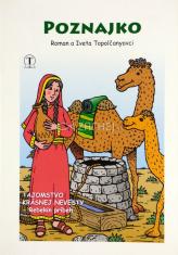Poznajko - Tajomstvo krásnej nevesty - Rebekin príbeh