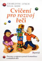 Cvičení pro rozvoj řeči - Prevence a náprava poruch komunikace u mladších dětí