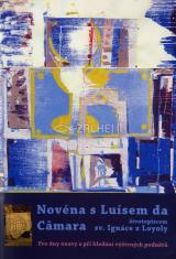 Novéna s Luísem da Câmara, životopiscem sv. Ignáce z Loyoly - Pro dny únavy a při hledání výživných podnětů