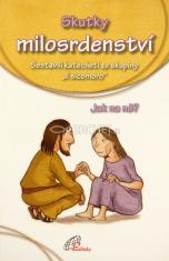 Skutky milosrdenství - jak na ně?