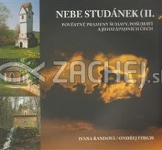 Nebe studánek II. - Pověstné prameny Šumavy, Pošumaví a jihozápadních Čech