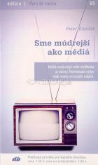 Sme múdrejší ako médiá - 65/2016