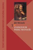 Evangelium podle Matouše (komentář) - Český ekumenický komentář k Novému zákonu