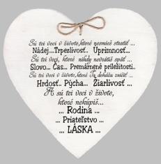 Drevené srdce: Sú tri veci v živote...