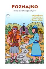 Poznajko - Tajomstvo dvoch bratov - Ézavov príbeh