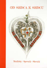 Od srdca k srdcu - Modlitby, Spevník, Slovník + CD