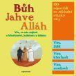 Bůh, Jahve, Alláh - Vše co vás zajímá o křesťanství, judaismu a islámu