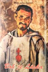 Boh je láska - Brat Karol Ježišov