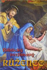 Biblický rozjímavý růženec