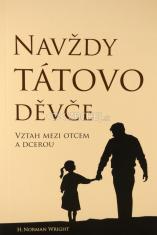 Navždy tátovo děvče - Vztah mezi otcem a dcerou