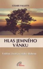 Hlas jemného vánku - Vnitřní život a vztah s Bohem
