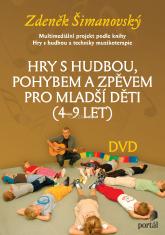 DVD - Hry s hudbou, pohybem a zpěvem pro mladší děti (4-9 let)