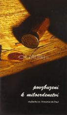 Povzbuzení k milosrdenství - Myšlenky sv.Vincente de Paul