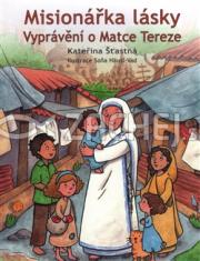 Misionářka lásky - Vyprávění o Matce Tereze