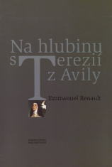 Na hlubinu s Terezií z Avily
