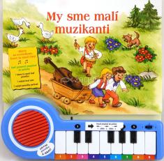 My sme malí muzikanti - Klavír so svetielkom, ktoré ťa naučí hrať