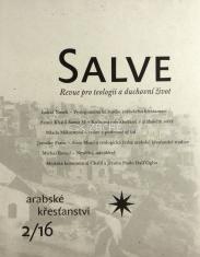 Salve - Revue pro teologii a duchovní život 2/16 - Arabské křesťanství