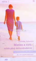 Matka a syn, vzťah plný dobrodružstva - 70/2016