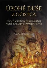 Úbohé duše z očistca - Podľa videní Anny Kataríny Emmerichovej