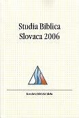 Studia Biblica Slovaca 2006