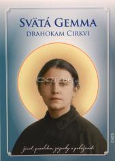 Svätá Gemma - Drahokam Cirkvi - život, posolstvo, zázraky a pobožnosti