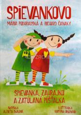 Kniha Spievankovo - Spievanka, Zahrajko a zatúlaná píšťalka