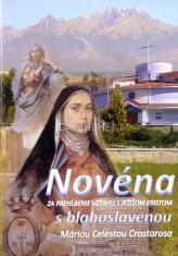 Novéna za prehĺbenie vzťahu s Ježišom Kristom - s blahoslavenou Máriou Celestou Crostarosa