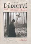 Dědictví - Kapitoly z dějin komunistické perzekuce v Československu 1948-1989