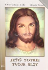 Ježiš zotrie tvoje slzy