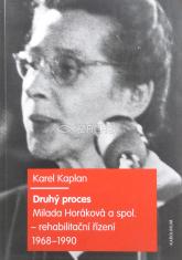 Druhý proces - Milada Horáková a spol. - rehabilitační řízení 1968-1990