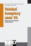 Volební komplexy zemí V4 - Studie k pojetí víceúrovňového volebního prostoru