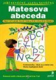 Matesova abeceda - Procvičujeme psaní tiskacích i psacích písmen