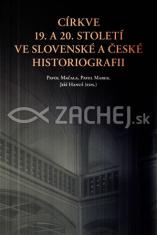 Církve 19. a 20. století ve slovenské a české historiografii