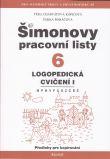 Šimonovy pracovní listy 6 - Logopedická cvičení I.
