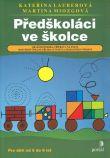 Předškoláci ve školce - Grafomotorika, příprava na psaní, rozvíjení číselné představivosti a zrakového vnímání