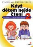 Když dětem nejde čtení 2 - Čtení slov s uzavřenou slabikou