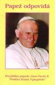 Papež odpovídá - Encyklika papeže Jana Pavla II.