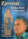 Zjevení Marky Boží v Turzovce
