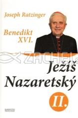 Ježíš Nazaretský - 2. díl - Od vjezdu do Jeruzaléma do zmrtvýchvstání
