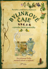 Bylinkové čaje a prírodné liečivé prostriedky - Recepty z opátstiev a kláštorov