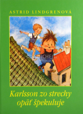 Karlsson zo strechy opäť špekuluje - pre deti 8+