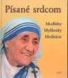 Písané srdcom - Modlitby, myšlienky, meditácie