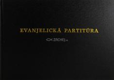 Evanjelická partitúra - Organový sprievod k Spevníku Slovenskej evanj. cirkvi a.v. v ČSFR