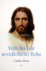 Viditeľná tvár neviditeľného Boha - Catalinino svedectvo