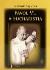 Pavol Vl. a Eucharistia