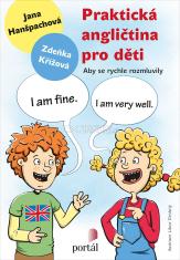 Praktická angličtina pro děti - Aby se rychle rozmluvily